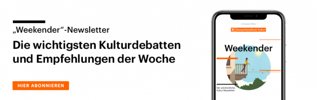 Subscribe to our Weekend Culture Newsletter.  The most important cultural discussions and recommendations of the week.  From now on every Friday by email.  (@ DeutschlandRadio)